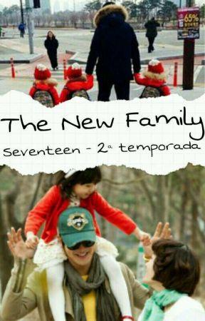 The New Family- Seventeen  ❇2°temp.❇ by Nathynita004