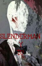 Slenderman y tu del odio al amor by creepypau10