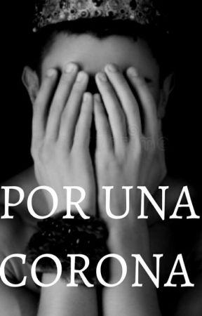 Por Una Corona by ValeFirbtz