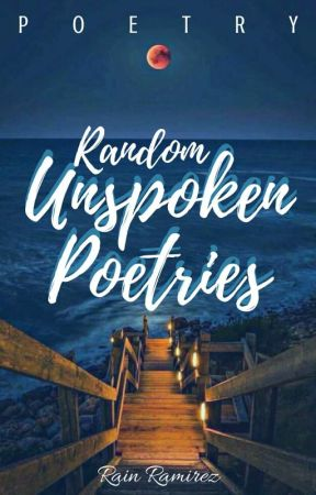 For Him (Unspoken Poetries) by RainJ01