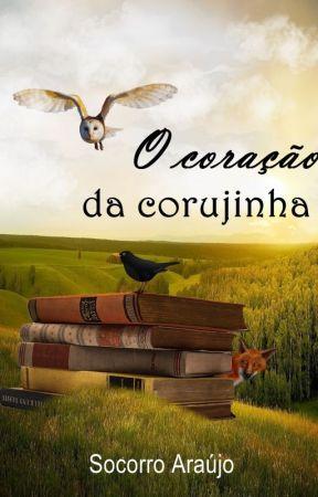 O coração da Corujinha by SocorroAraujo13