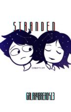 Stranded   Human!stuck Karezi AU   by Galaxybread413