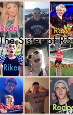 The sister of R5 by R5_4LIFE