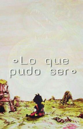 Lo Que Pudo Ser by SonHiro_San