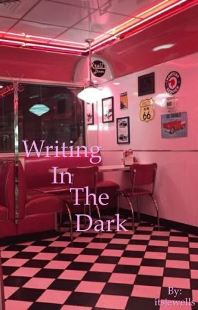Writing in the dark (the outsiders fanfiction) by itsjewells