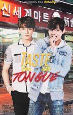 Taste On My Tongue. » KookV. by KookieBoy