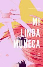 Mi linda muñeca (Takaritsu) by AndreaUsami