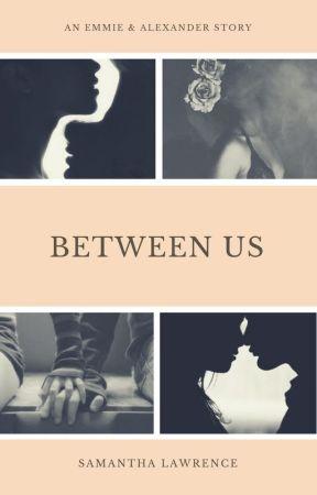 Between Us by wandsandwillows