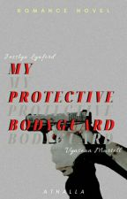 My Protective Bodyguard [On Going] by dabest2