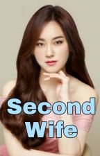 [HIATUS]Second Wife (KRISTAOGS) by Real_WuAlisa