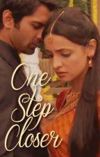 One Step Closer (IPKKND FF | Complete) by prem-kahani