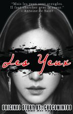 Les Yeux (Completed) by chocomint89