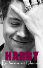 En busca del placer - Harry Styles TERMINADA by 2lucillex1d
