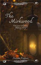 The Mirkwood by JasutinKuimno