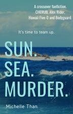 Sun, Sea, and... Murder. by michellesdizzy