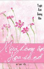 XB Full - MÙA ĐÔNG ẤM HOA SẼ NỞ - Tuyết Ảnh Sương Hồn by LamYenHoaPhong
