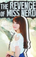 TROMN 1: The Revenge Of Miss Nerd (PUBLISHED BOOK) by Unknownimous
