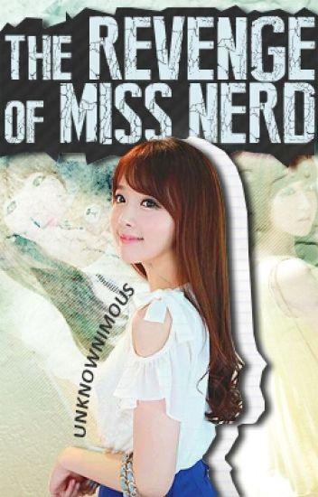 TROMN 1: The Revenge Of Miss Nerd (PUBLISHED BOOK)