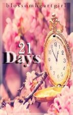 21 days by aeyfiore