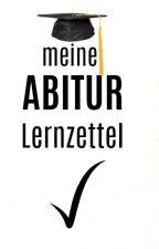 Meine Abitur Lernzettel 2017 by GetYourKillerHeels