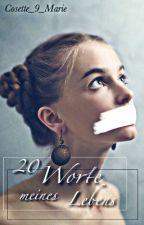 20 Worte meines Lebens #PlatinAward18 by Cosette_9_Marie