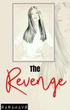 The Revenge (Book 1) by RaraMavs