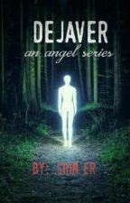 Dejaver [Completed] by LeonardKellan2