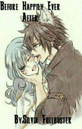 Before...Happily ever after..(Mate book 2) {REMEBER THIS IS FAN MADE} by Silvia_Fullbuster