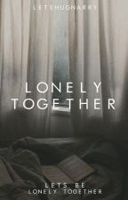 Lonely together by letshugnarry
