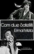 Come Due Satelliti ||Ermal Meta||  by InTheDarkIHaveNoName