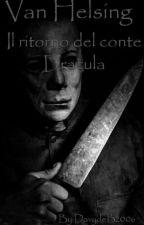 Le avventure di Van Helsing: il ritorno del conte Dracula by DavideBracco