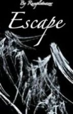 Escape (Book 1 of the Gods' series) by BryonyTheBandGirl