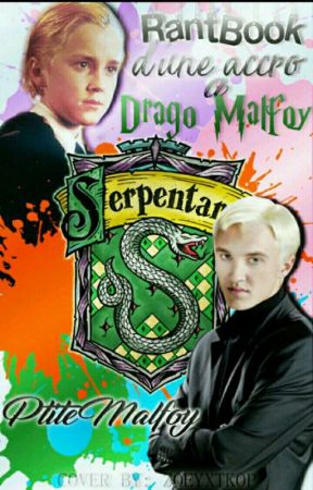 Rantbook d'une potterhead accro à Drago Malfoy by ElenaGrazer