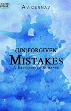 (Un)forgiven Mistakes by avicennav