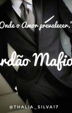Perdão Mafioso (Duologia Mafiosos série 2) by Lya_Anjo
