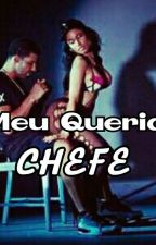 Meu querido chefe by Layelly17