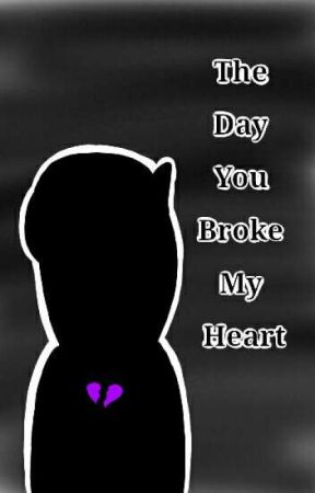 The Day You Broke My Heart ♡ Fronnie ♡ by Nae_Yo