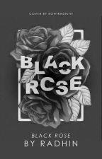 BLACK ROSE by raadhin