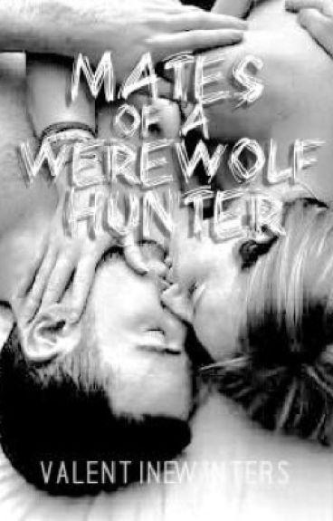 Mates of a Werewolf Hunter