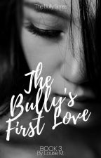 The Bully's First Love by osmLowis