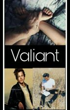 Valiant //adaptación // Larry Stylinson by JustLikeYou18