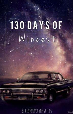 130 Days Of Wincest by BeTheDerekToMyStiles