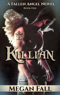 Killian (A Fallen Angel Book)