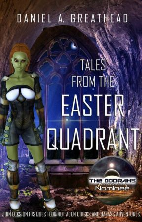 Tales From the Easter Quadrant by AngusEcrivain