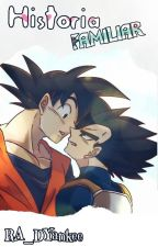 Historia Familiar (Goku x Vegeta) by Yessissj03