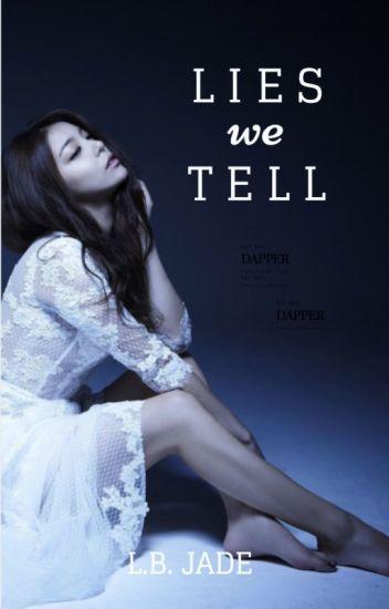 Lies We Tell ✔