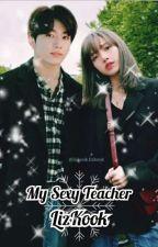 My sexy teacher {Slow Update} by KimHyoRan