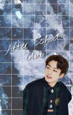 After School Club | J.JK | ✔️ by bts_bae13