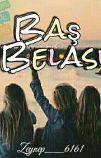 BAŞ BELASI by zeynep__6161