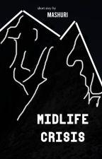 Midlife Crisis by Mashuri